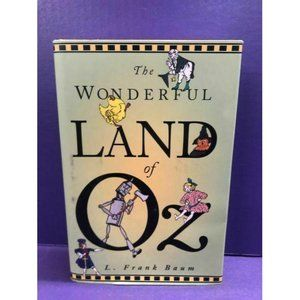 The Wonderful Land of Oz by L. Frank Baum Hardback
